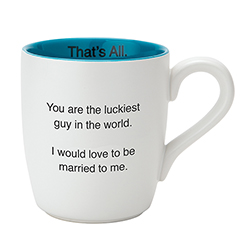 That's All Mug - Luckiest Guy