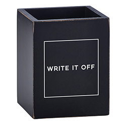 Pen Holder - Write It Off