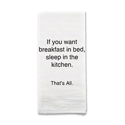 That's All® Tea Towel - Breakfast In Bed