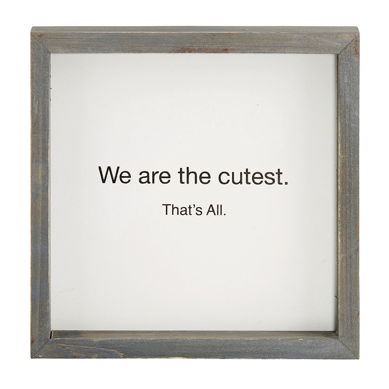 That's All Tabletop Plaque - We Are the Cutest
