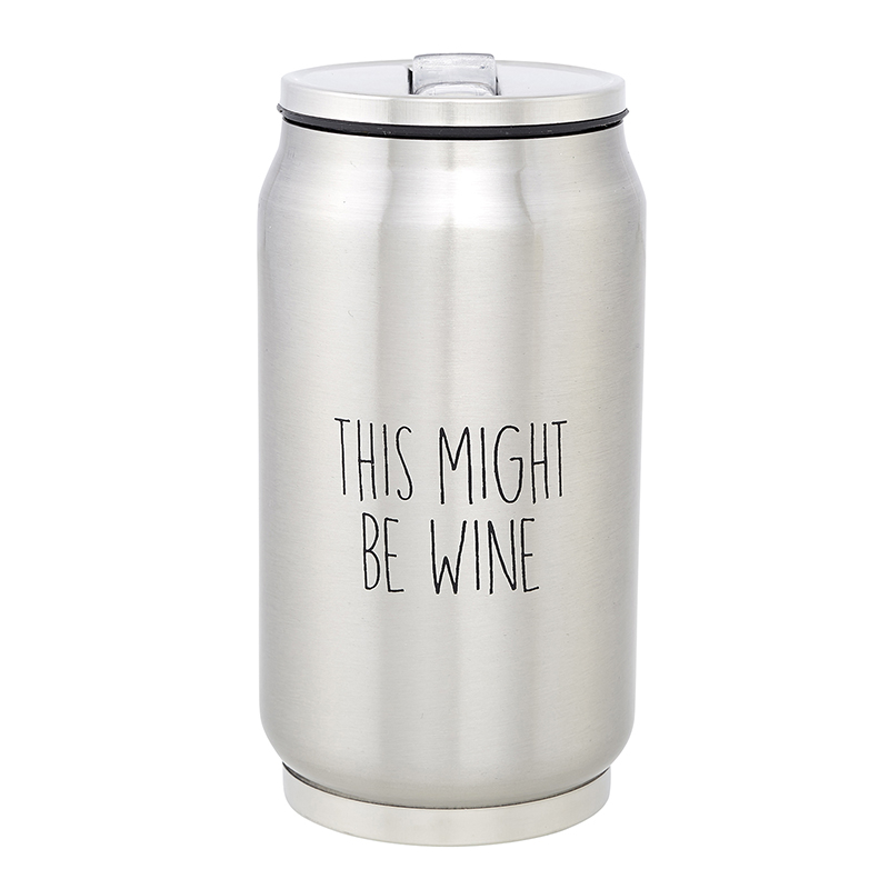 Stainless Steel Can - This Might Be Wine