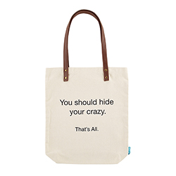 That's All® Tote - Hide Your Crazy