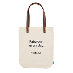 That's All Tote - Fabulous Every Day