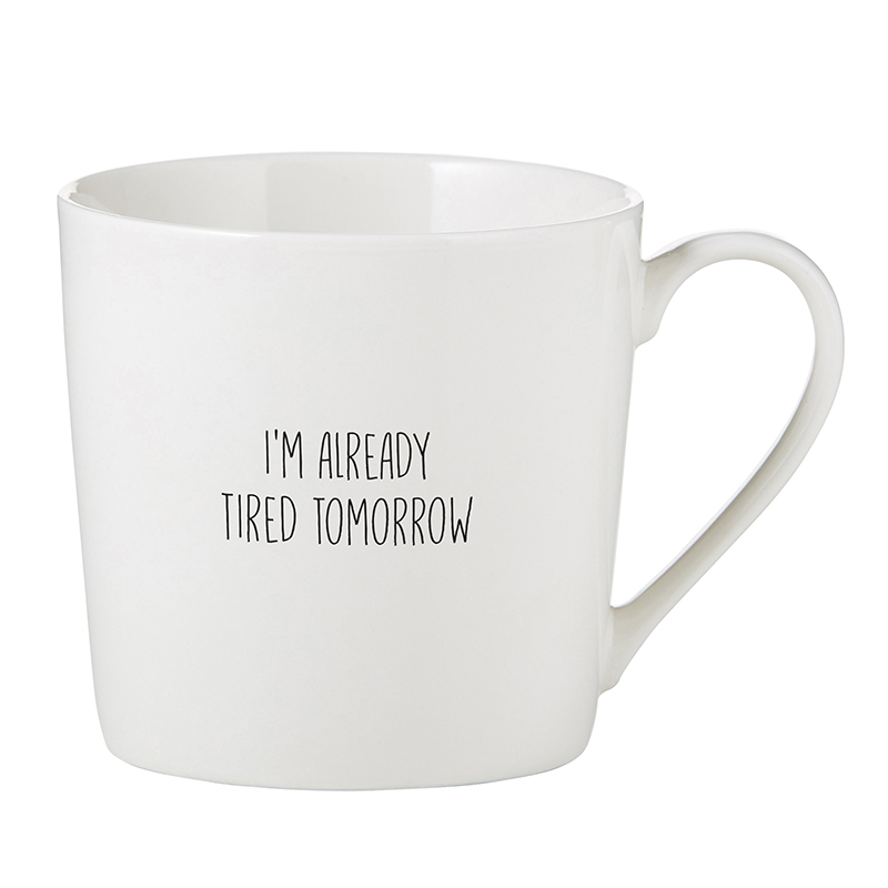 Café Mug - Tired Tomorrow