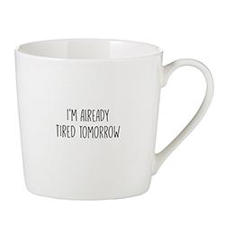 Café Mug - Tired Tomorrow