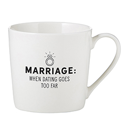 Café Mug - Dating Goes Too Far