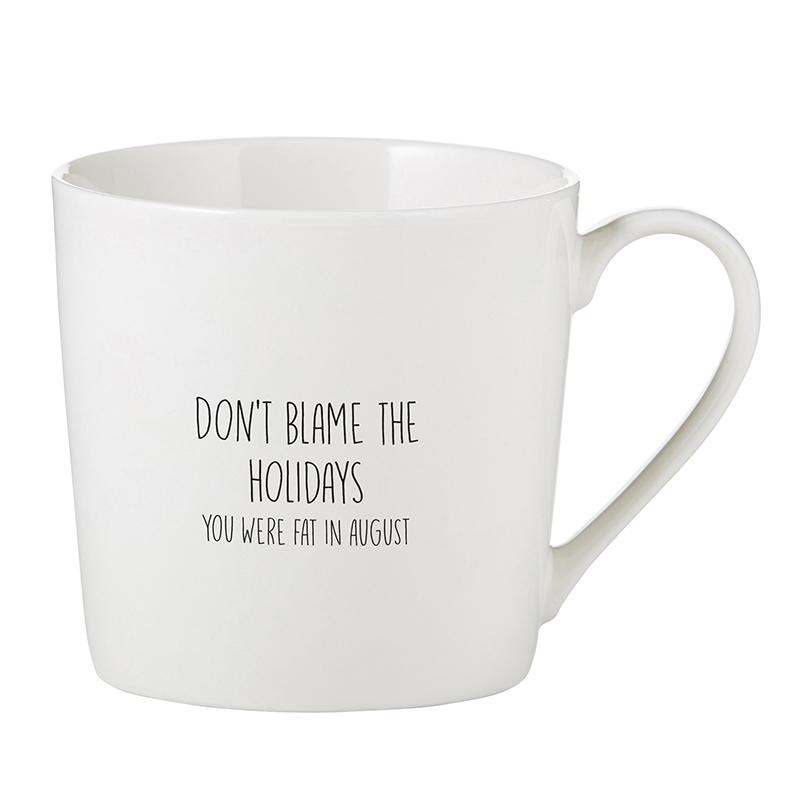 Café Mug - Blame the Holidays