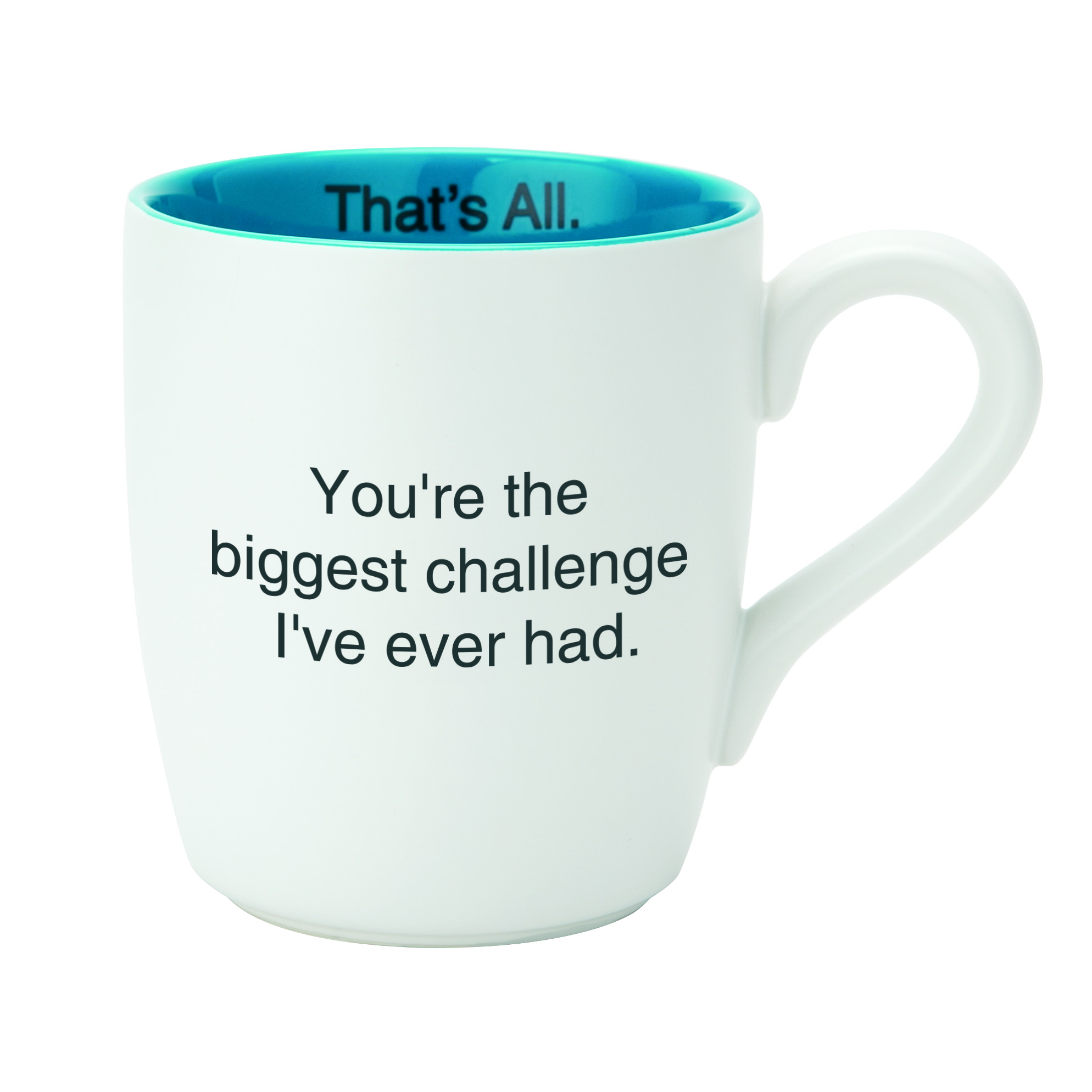 That's All® Mug - Biggest Challenge