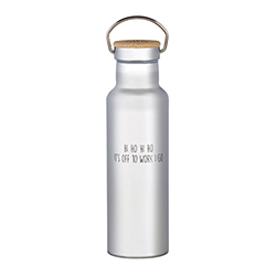 Stainless Thermal Bottle - It's off to Work I go