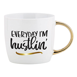 Gold Handle Mug - Everyday I'm Hustlin'