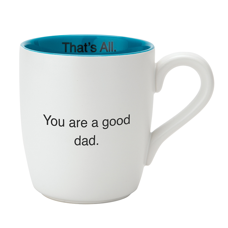 That's All® Mug - Good Dad