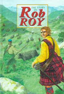 The Story of Rob Roy