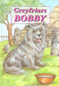 Greyfriars Bobby - Story of a loyal dog for children