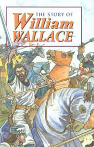 The Story Of William Wallace