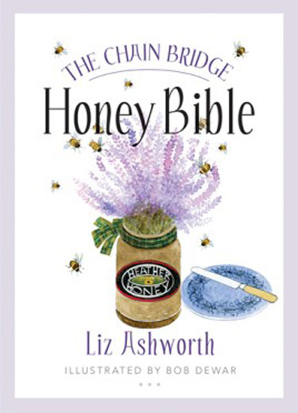 LAST ONE The Honey Bible by Liz Ashworth