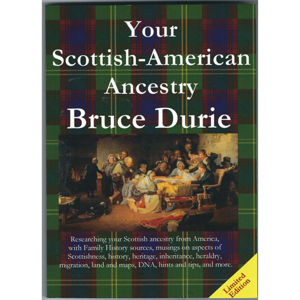 Your Scottish-American Ancestry by Bruce Durie