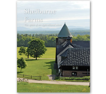 Shelburne Farms The Spirit of an Agricultural Estate