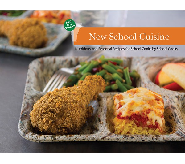 New School Cuisine:Nutritious and Seasonal Recipes for School Cooks by School Cooks