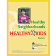 Healthy Neighborhoods Healthy Kids