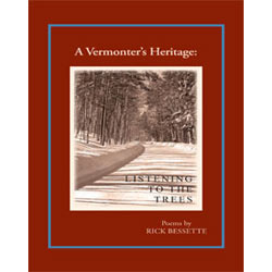 A Vermonter's HeritageListening to the Trees