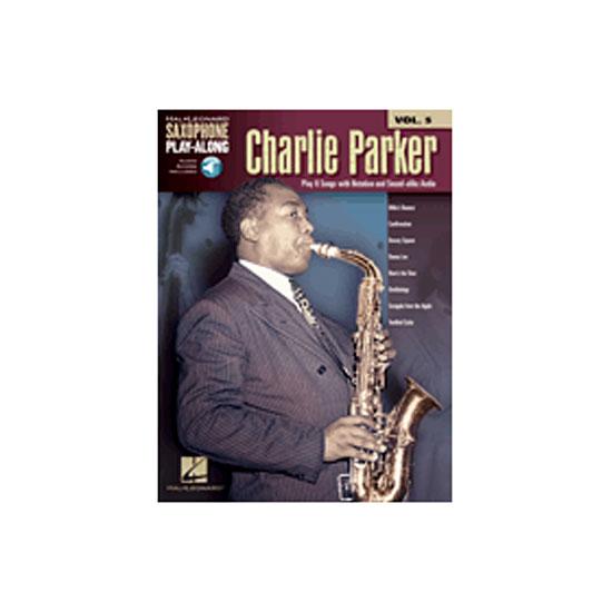 Charlie Parker:  Saxophone Play-Along Volume 5