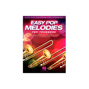 Easy Pop Melodies for Trombone