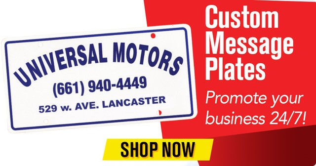 Custom Message Plates - Promote your business 24/7!