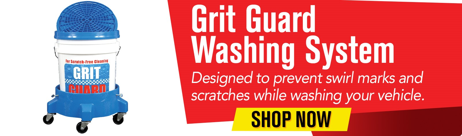 Grit Guard Washing System - Designed to prevent swirl marks and scratches while washing your vehicle.