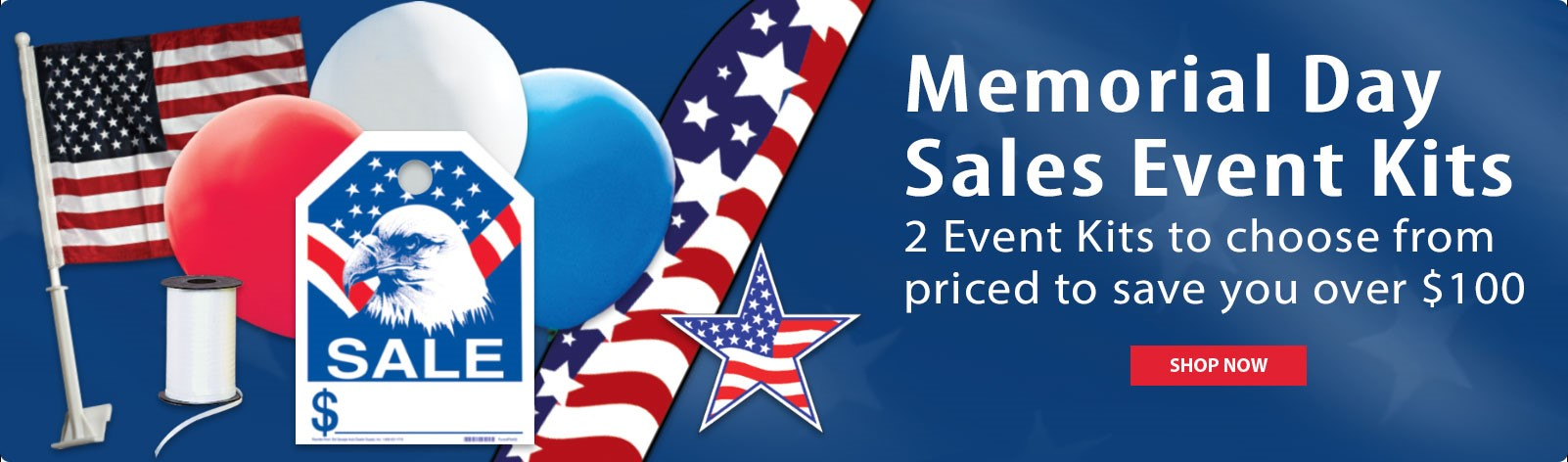 Patriotic Event Kits - Get your lot ready for holiday sales!