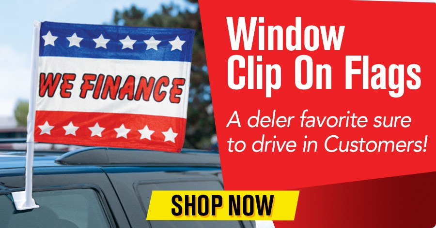 Window Clip On Flags - A dealer favorite sure to drive in customers!