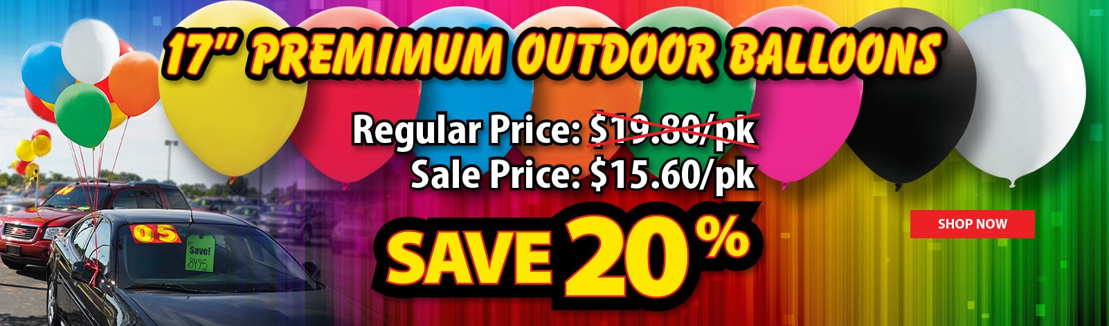 20% OFF our 17 inch Premium Latex Balloons! Hurry, ends soon.