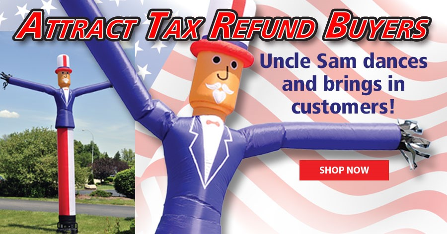 Attract tax refund buyers with our Uncle Sam Dancing Guy!