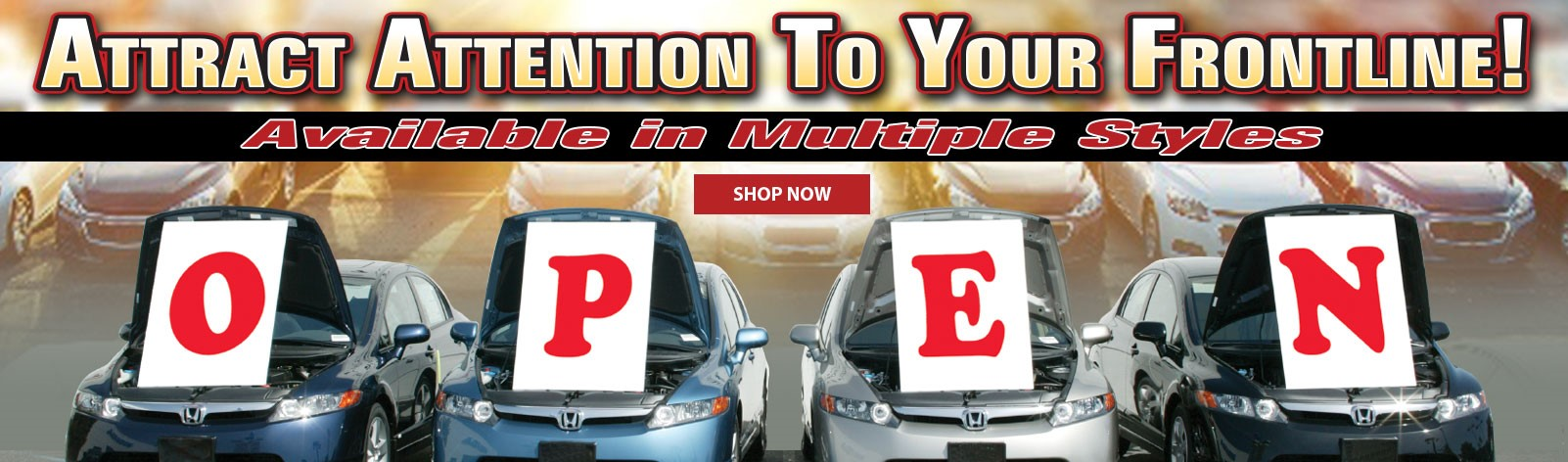 Attract attention to your frontline with Under the Hood Signs!