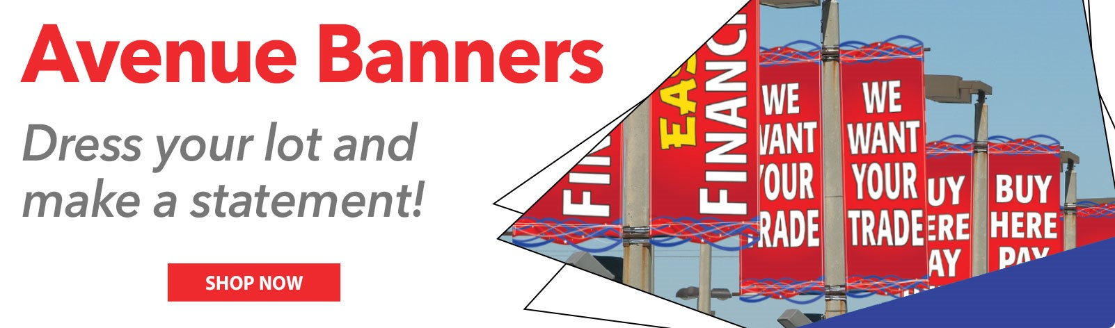 Avenue Banners - Dress your car lot and make a statement!