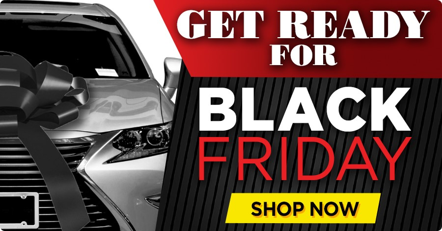 Get your dealership ready for Black Friday!