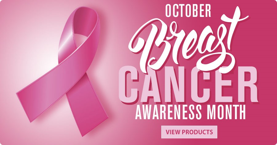 October Breast Cancer Awareness Month - View Products