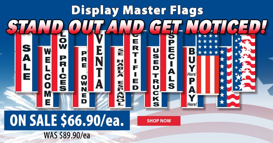 Display Master Flags - ON SALE $66.90 each!