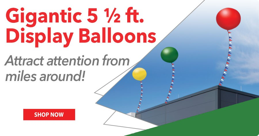 Gigantic 5 1/2 ft. Balloons - Attract customers to your car lot from miles around!