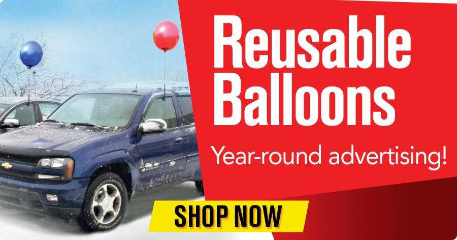 Reusable Balloons - Year round advertising!
