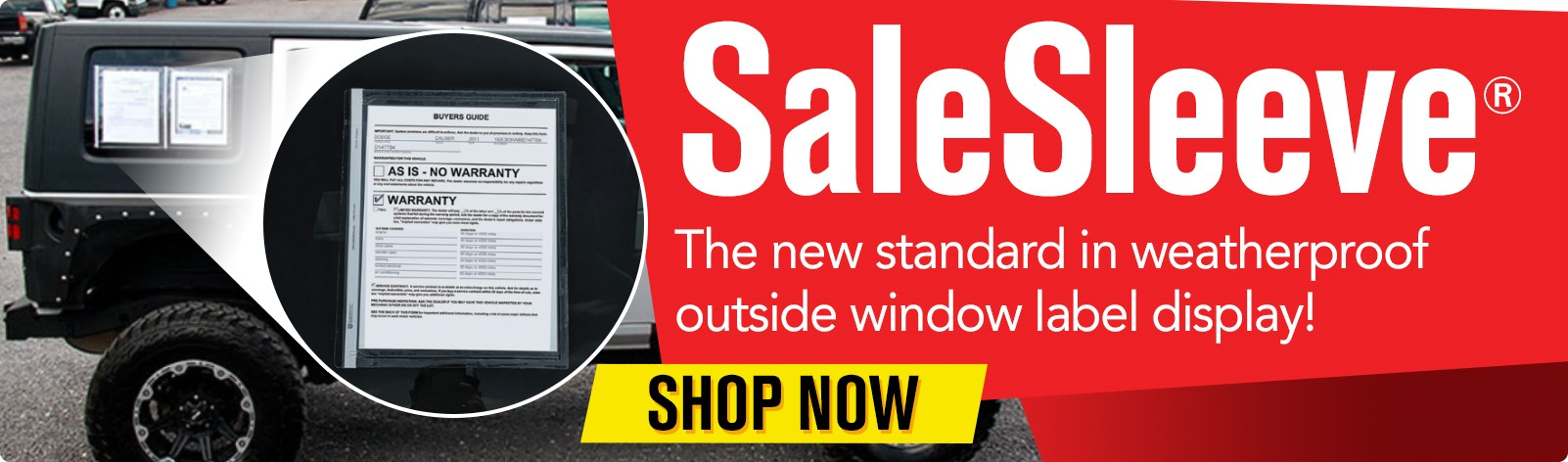 SaleSleeve - The new standard in weatherproof outside window label display!