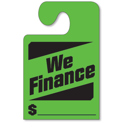 Fluorescent Green Hook Mirror Tag- We Finance