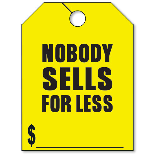 Nobody Sells For Less- Yellow Fluorescent Rear View Mirror Tags