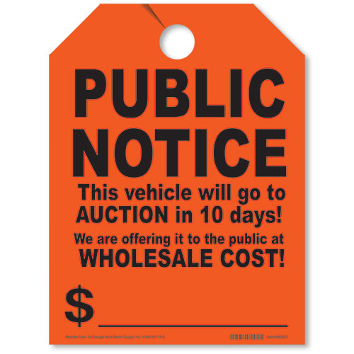 Public Notice Auction Fluorescent Rear View Mirror Tags