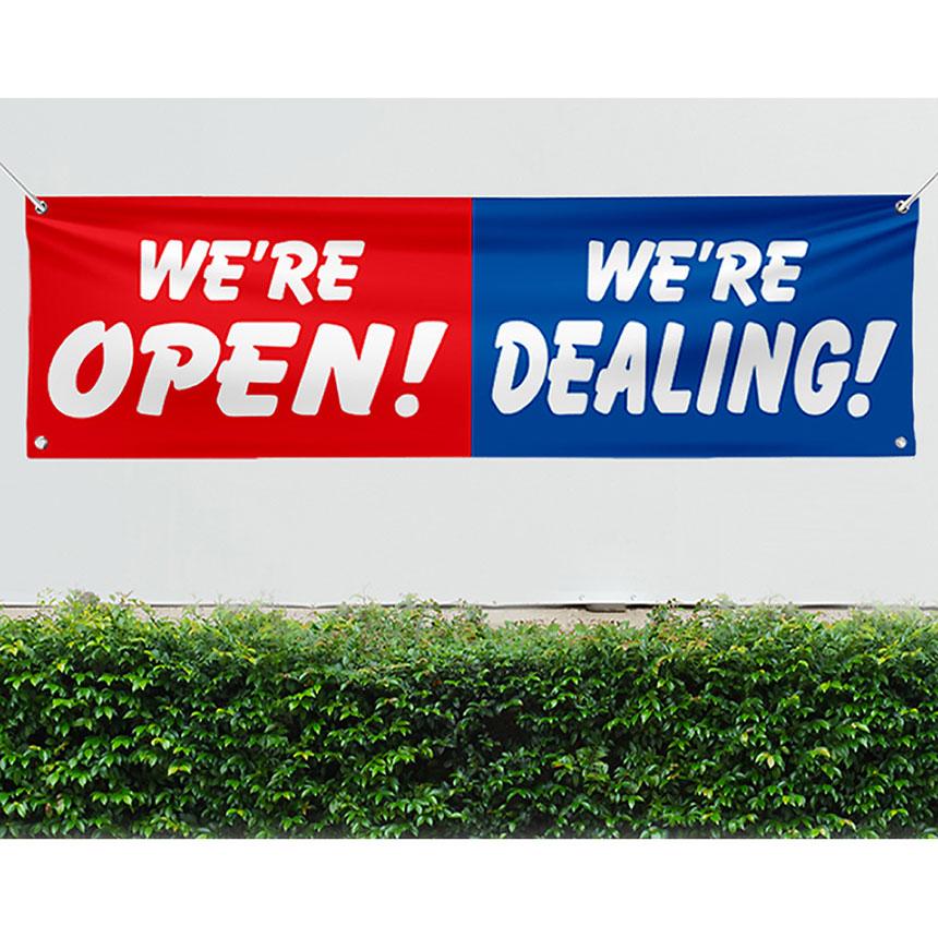 We're Open & Dealing Vinyl Banner 3 x 10ft