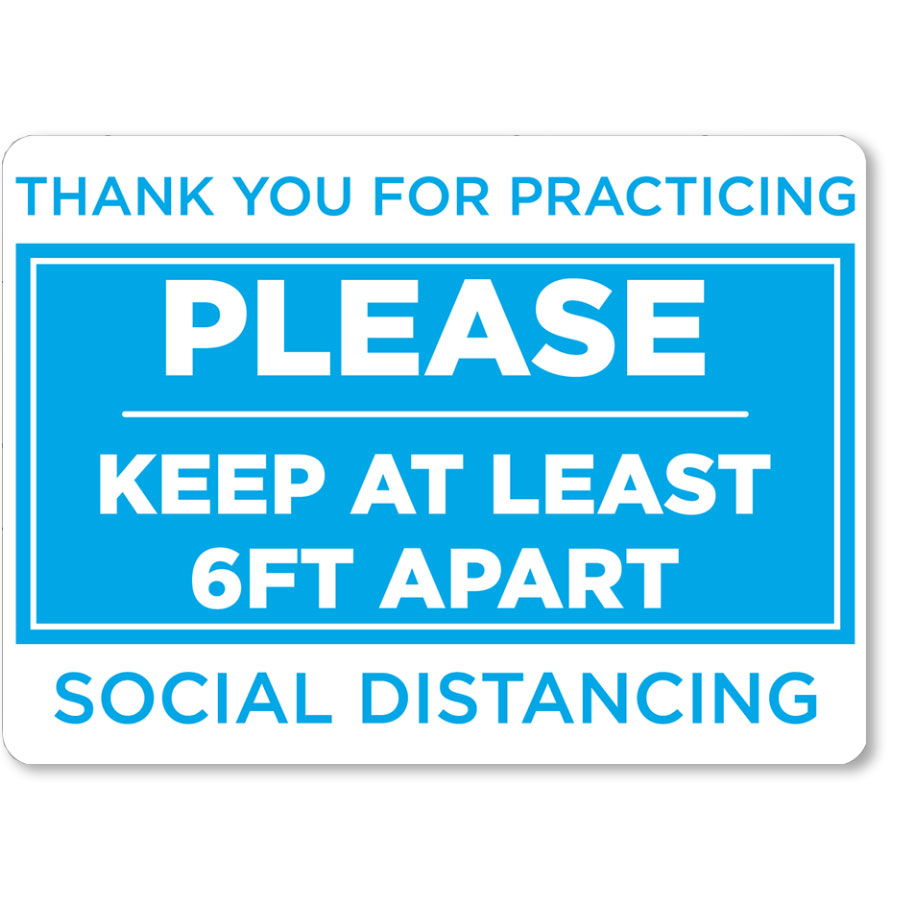 """Please Keep Your Distance 16.5"""" x 12"""" Blue/White Floor Sign"""