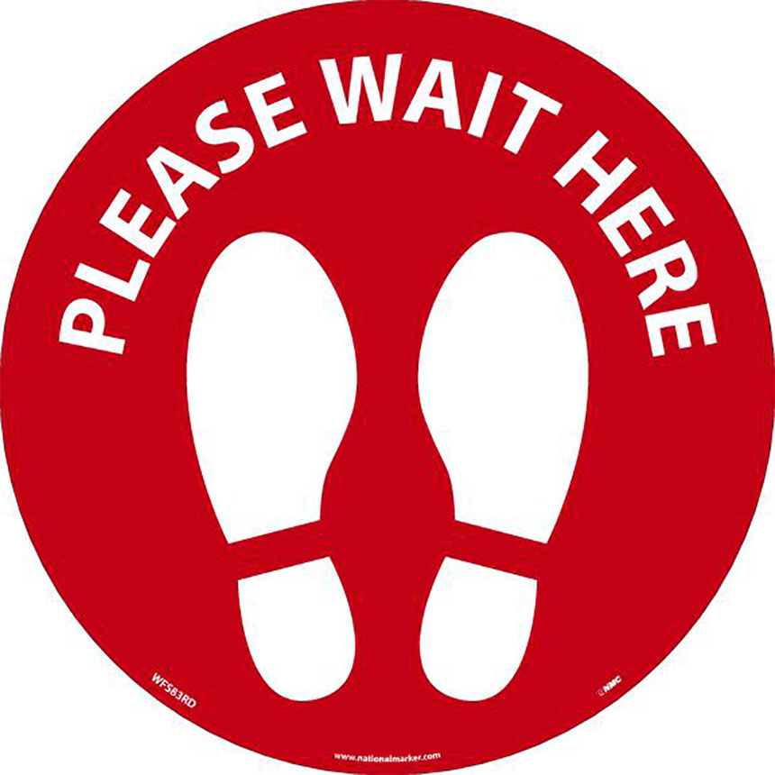Please Wait Here Circular Floor Sign