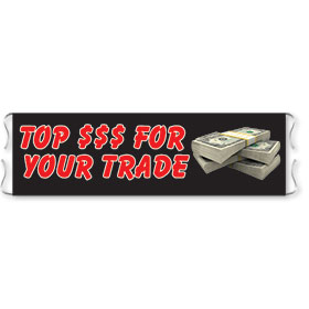 Top $$$ for Your Trade - Traffic-Stopper Dealer Banners
