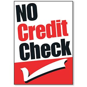 No Credit Check Jumbo Under the Hood Display Sign