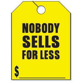 Nobody Sells for Less Mirror Hang Tags - Fluorescent Yellow