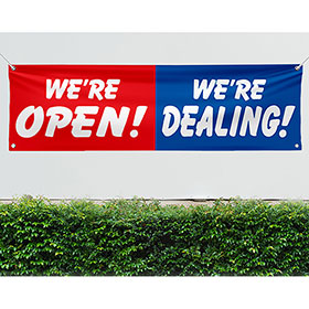 We're Open & Dealing Vinyl Banner 3 x 10ft